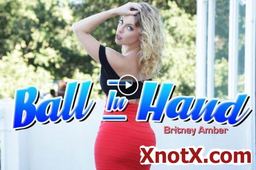 Ball In Hand / Britney Amber / 05-11-2019 [3D/UltraHD 2K/2048p/MP4/6.18 GB] by XnotX