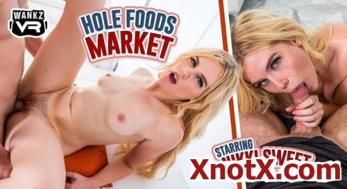 Hole Foods Market / Nikki Sweet / 28-09-2020 [3D/UltraHD 4K/2300p/MP4/10.9 GB] by XnotX