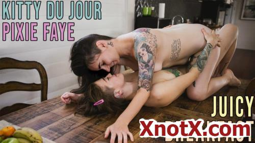 Kitty Du Jour, Pixie Faye. Juicy Breakfast / Kitty Du Jour, Pixie Faye / 12-01-2021 [FullHD/1080p/MP4/1.07 GB] by XnotX